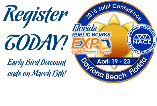 Register now for the 2015 Florida Public Works Expo, held in conjunction with the National Association of County Engineers!  Early Bird ends on March 13th!